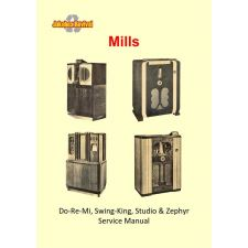 Service manual Mills Do Re Mi, Swing King, Studio en Zephyr